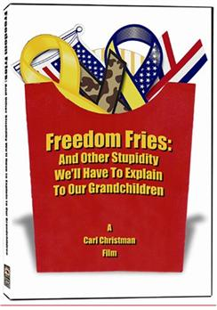 Freedom-Fries--Other-Stupidity-Well-Have-To